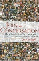 amazoncom  join the conversation  how to engage marketing weary consumers with the power of community dialogue and partnership  joseph jaffe  books Announcing Twitter 20   Interviews on Twitter