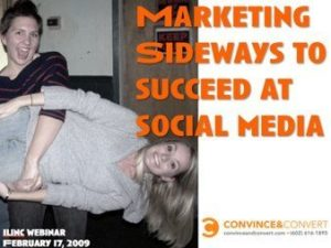 marketing sideways in social media 300x225 Marketing Sideways to Win at Social Media