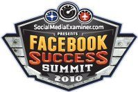Facebook Success Summit Facebook Success Summit   22 Sessions on Everything Facebook
