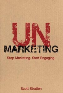 UnMarketing 203x300 UNcanny Insights From UnMarketing