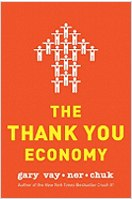 800 CEO READ The Thank You Ecomony Hardcover 13 Nuggets of Greatness from The Thank You Economy