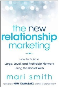 The New Relationship Marketing  How to Build a Large Loyal Profitable Network Using the Social Web 9781118063064  Mari Smith  Books Caring, Consistency, and the New Relationship Marketing