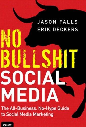 No Bullshit Social Media No B.S. Social Media Virtual Book Tour and Giveaway