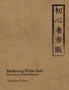 Chris Penn Marketing White Belt
