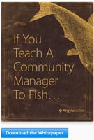 If You Teach a Community Manager to Fish