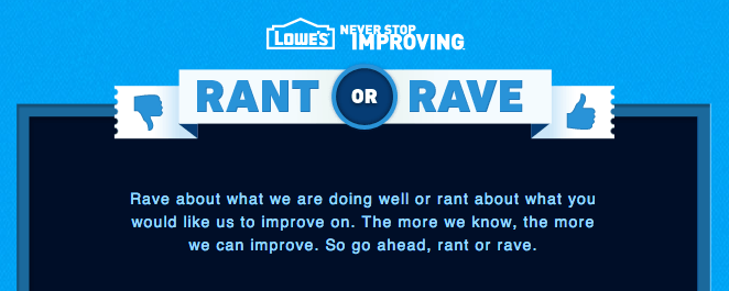 Lowe's Rant or Rave
