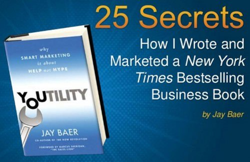 How I Wrote and Marketing a New York Times Best Seller 2 e1374189555597 25 Secrets   How I Wrote and Marketed a New York Times Best Selling Business Book
