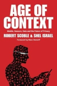 Age of Context - Shel Israel and Robert Scoble