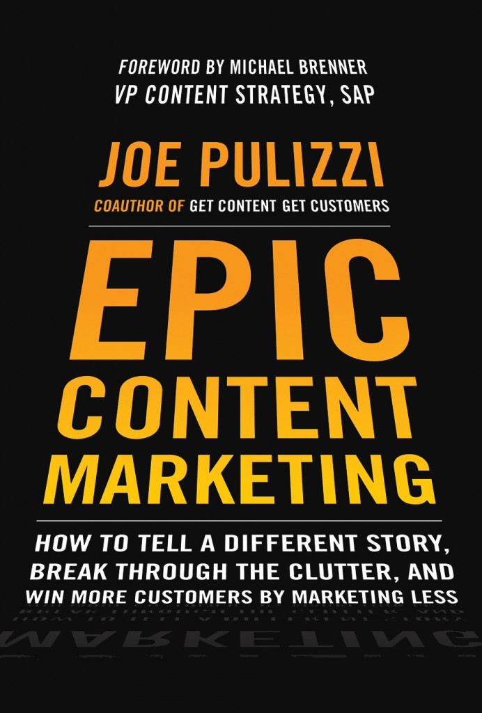 Pulizzi00718198941 692x1024 7 Ways to Take the Media World by Storm