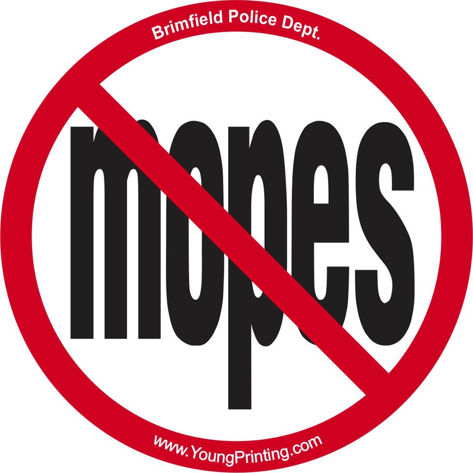 No Mopes - Brimfield Police Department