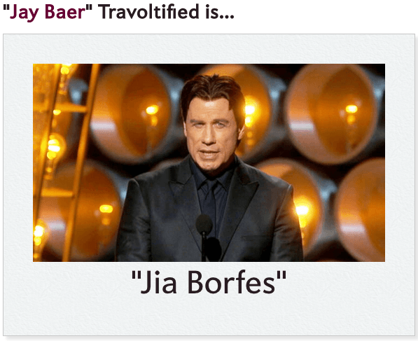 John Travolta, Travoltified Name
