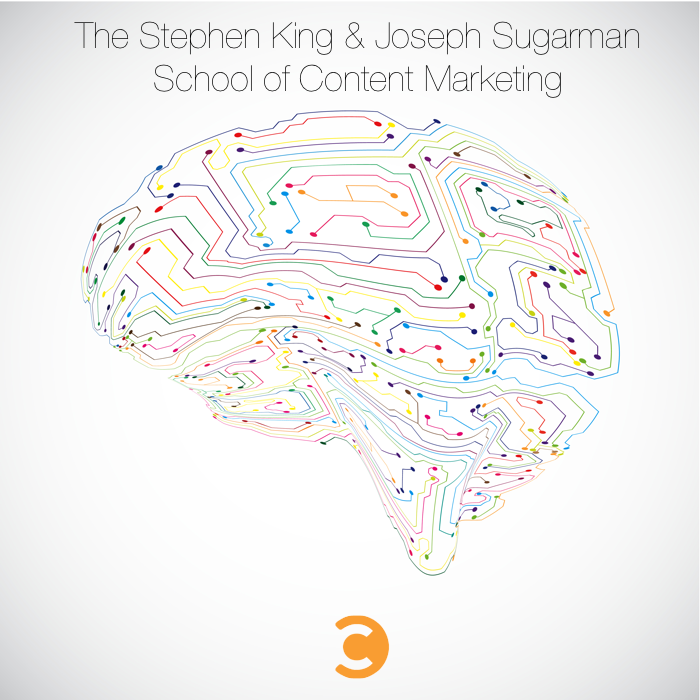 The Stephen King and Joseph Sugarman School of Content Marketing