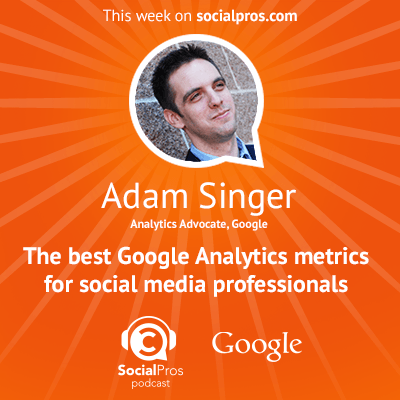 social pros adam singer How Localized Social Media Drives Personalized Connections