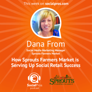 How Sprouts Farmers Market is Serving Up Social Retail Success