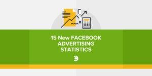 15 New Facebook Advertising Statistics