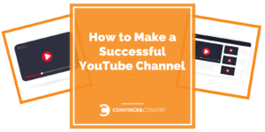 How to Make a Successful YouTube Channel