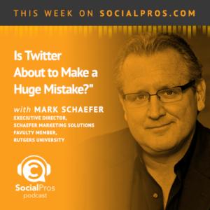 Social Pros Podcast with Mark Schaefer