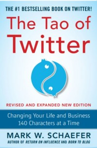 The Tao of Twitter by Mark Schaefer