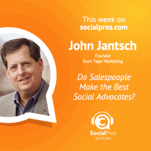 Social Pros Podcast with John Jantsch