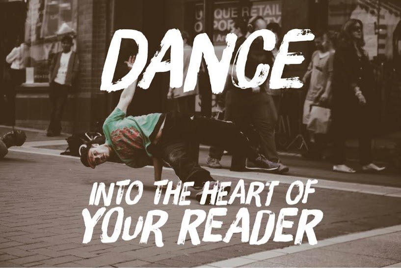 Dance Content Into The Heart of Your Reader