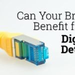Can Your Brand Benefit from Digital Detox?