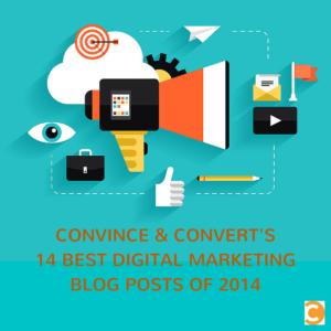 & Convert's14 Best Digital Marketing Blog Posts of 2014