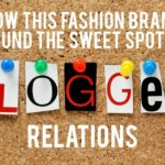 How This Fashion Brand Found the Sweet Spot in Blogger Relations