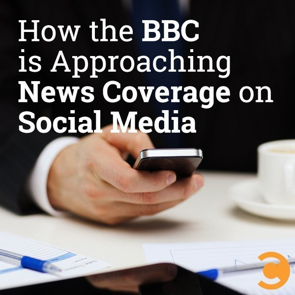 How the BBC is Approaching News Coverage on Social Media