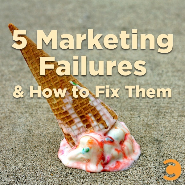 5 Marketing Failures and How to Fix Them