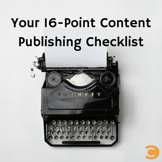 Your 16-Point Content Publishing Checklist