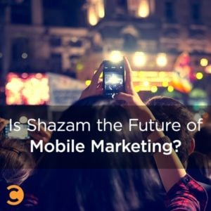 Is Shazam the Future of Mobile Marketing?