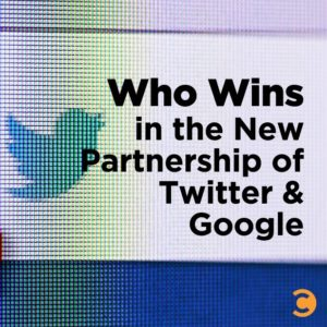 Who Wins in the New Partnership of Twitter and Google