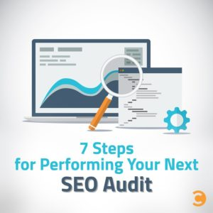 7 Steps for Performing Your Next SEO Audit