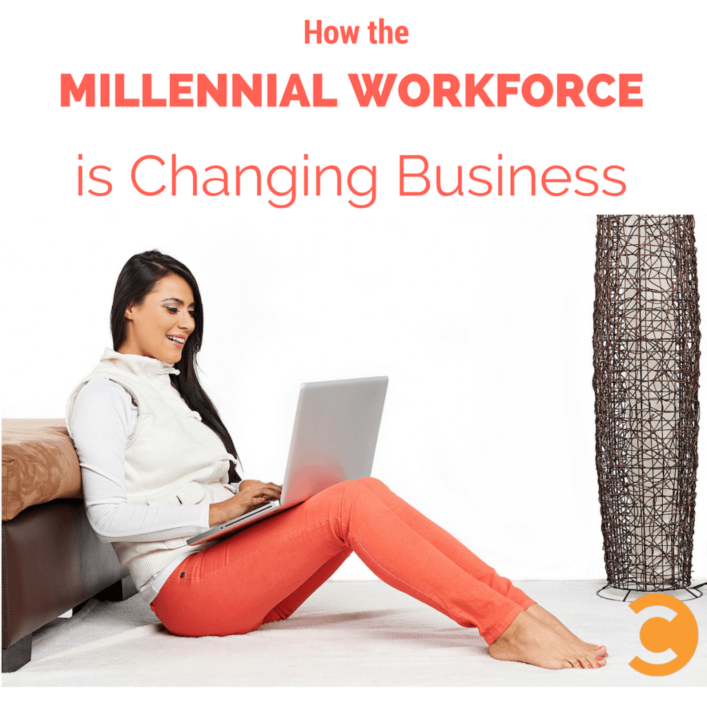 How the Millennial Workforce is Changing Business