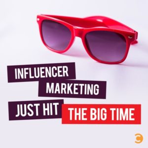 Influencer Marketing Just Hit the Big Time