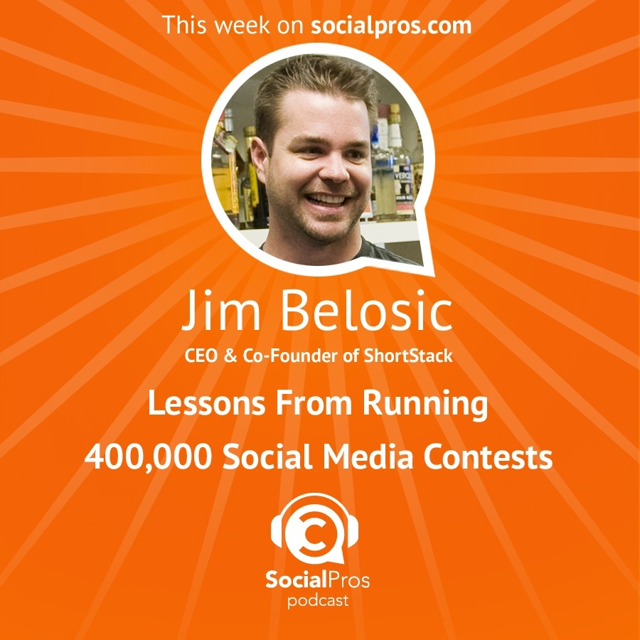 Jim Belosic - Lessons from Running 400000 Social Media Contests