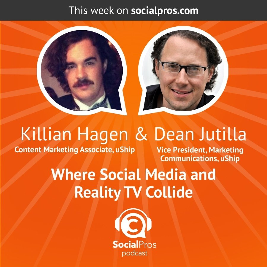 Killian Hagen & Dean Jutilla - Where Social Media and Reality TV Collide