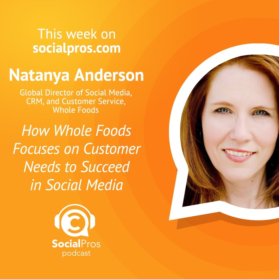 Natanya Anderson - How Whole Foods Focuses on Customer Needs