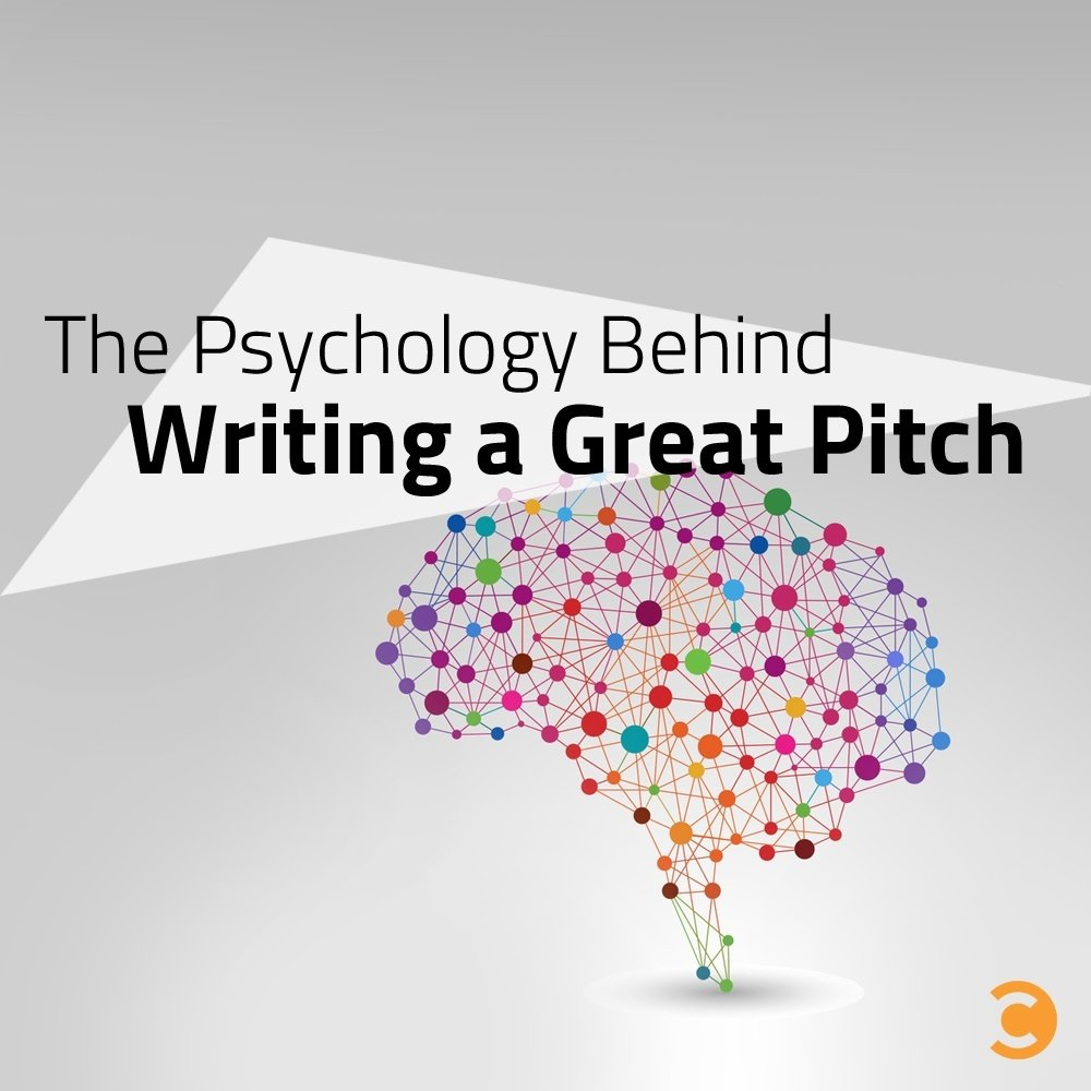 The Psychology Behind Writing a Great Pitch