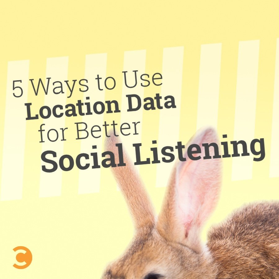 5 Ways to Use Location Data for Better Social Listening