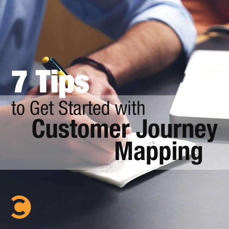 7 Tips to Get Started with Customer Journey Mapping