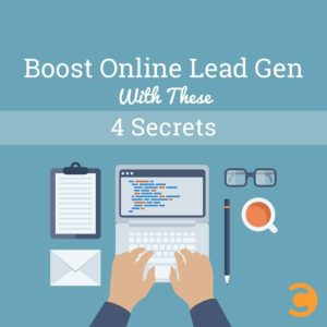 Boost Online Lead Gen with These 4 Secrets