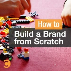 How to build a brand from scratch