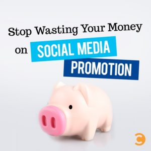 Stop Wasting Your Money on Social Media Promotion