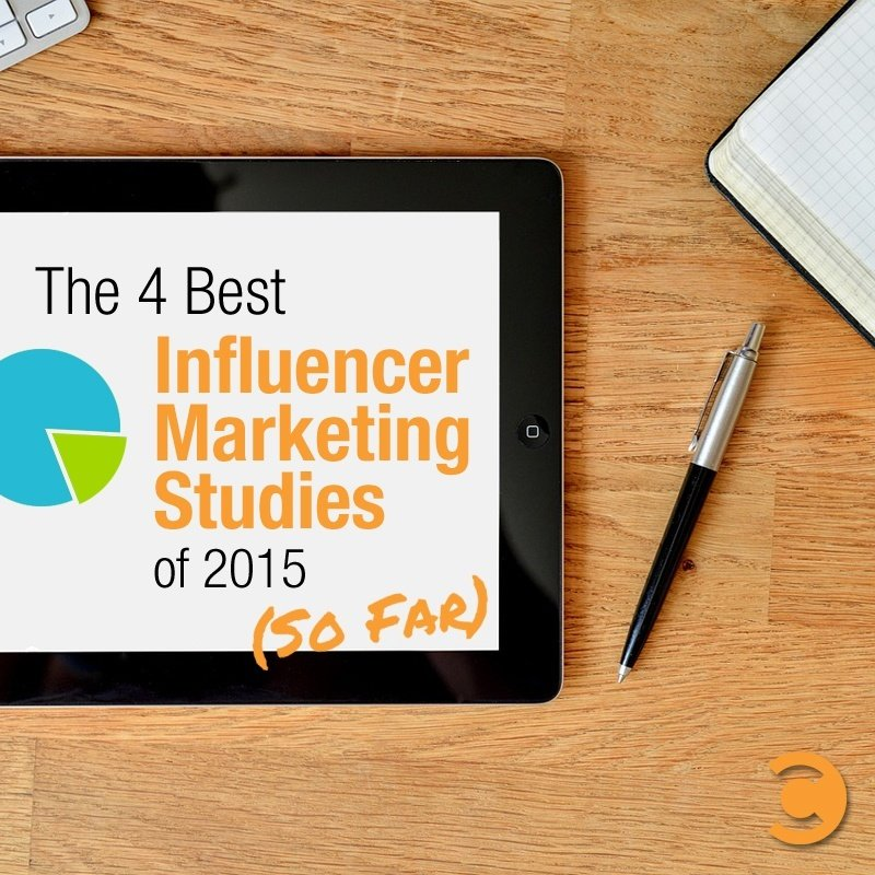 The 4 Best Influencer Marketing Studies of 2015 (So Far)