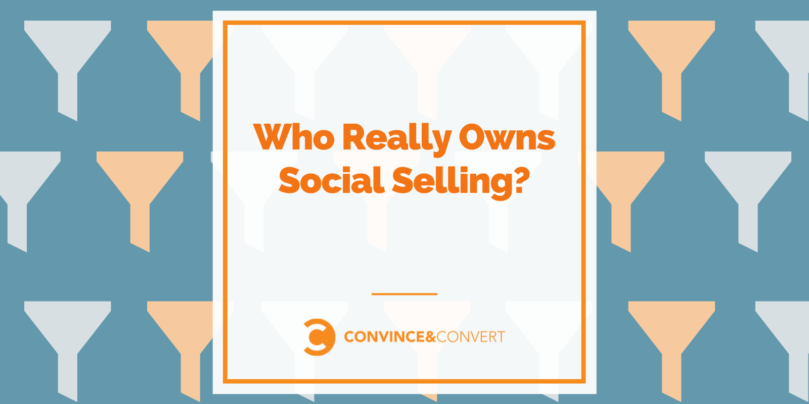 Who Really Owns Social Selling