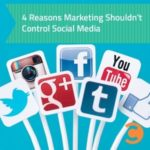4 Reasons Marketing Shouldn't Control Social Media - teaser