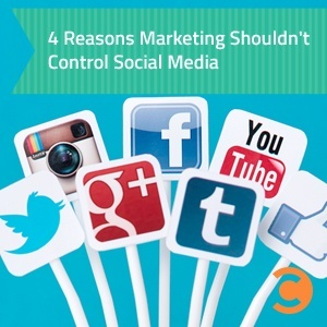4 Reasons Marketing Shouldn't Control Social Media - teaser