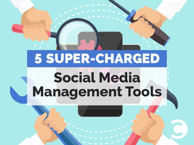 5 Super-Charged Social Media Management Tools - hero