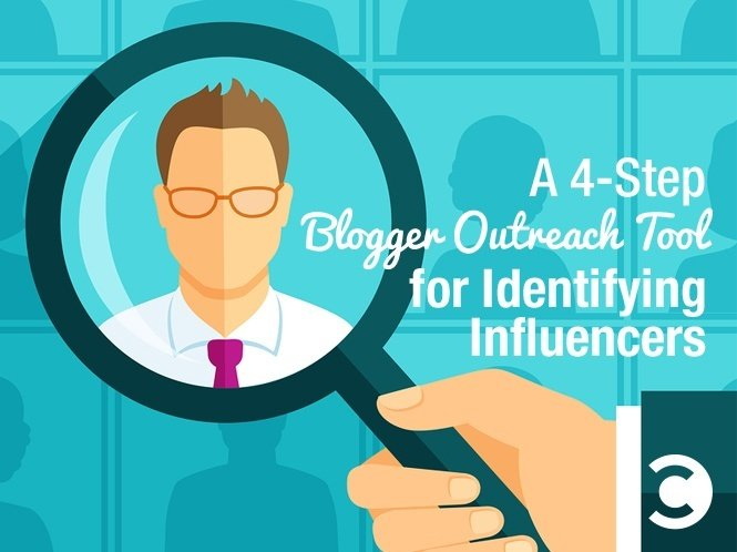 A 4-Step Blogger Outreach Tool for Identifying Influencers
